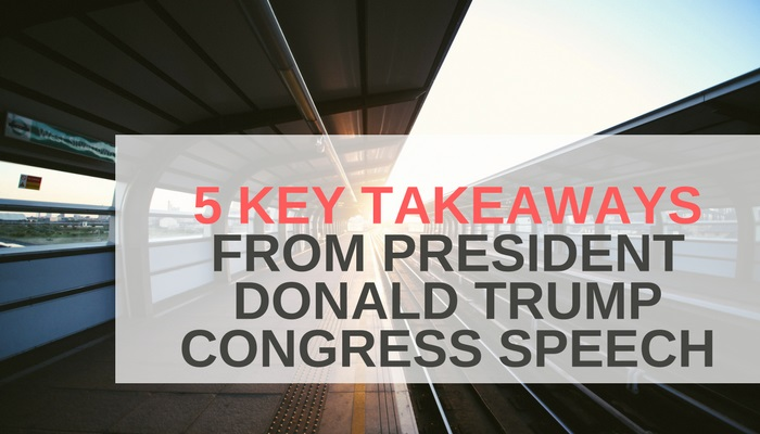 5 Key Takeaways from President Donald Trump Congress Speech.