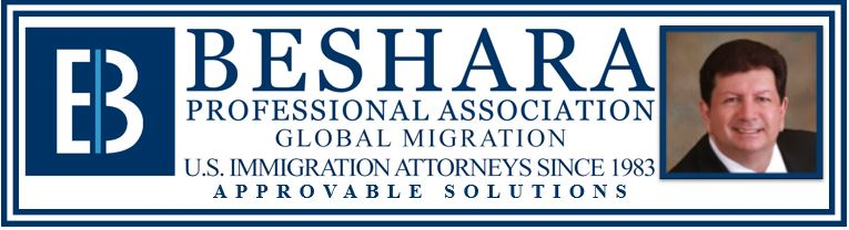 BESHARA GLOBAL MIGRATION LAW FIRM – Newsletter August 22, 2017