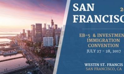 2017 San Francisco EB-5 & Investment Immigration Convention – July 27-28, 2017