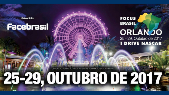 FOCUS BRASIL ORLANDO 2017 – October 25 to 29, 2017