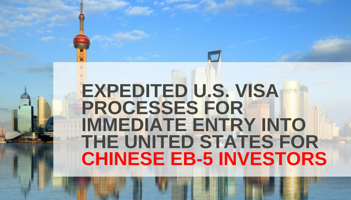Expedited U.S. Visa Processes for Immediate Entry into the United States for Chinese EB-5 Investors