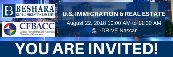 """U.S. IMMIGRATION & REAL ESTATE"" Seminar – August 22, 2018"
