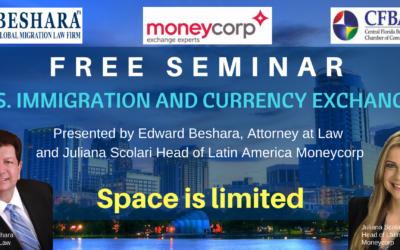 """U.S. IMMIGRATION & Currency Exchange"" Seminar – September 25, 2018"