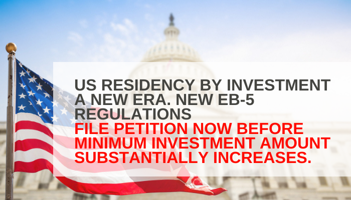 US RESIDENCY BY INVESTMENT, A NEW ERA!