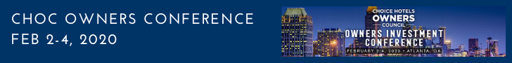 CHOICE HOTEL OWNERS COUNCIL CONFERENCE IN ATLANTA – FEB 2-4, 2020