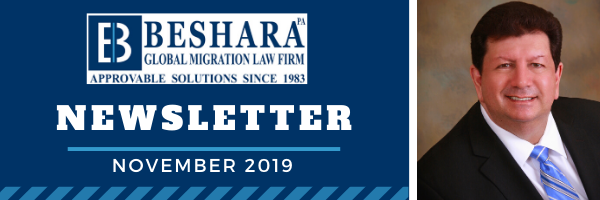 BESHARA GLOBAL MIGRATION LAW FIRM – Newsletter November, 2019