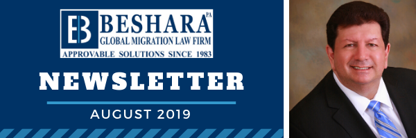 BESHARA GLOBAL MIGRATION LAW FIRM – Newsletter August, 2019